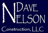 Dave Nelson Construction